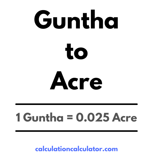 Guntha to Acre Conversion